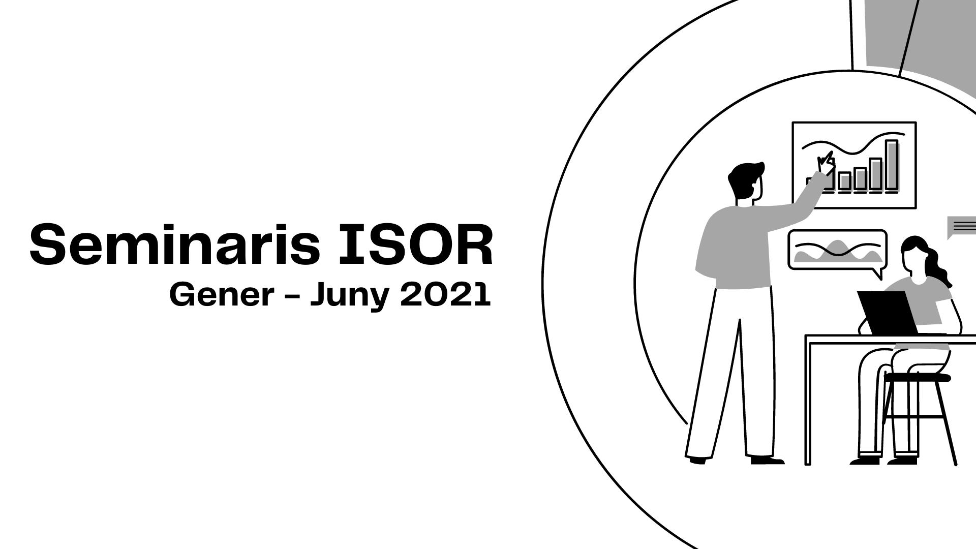 Seminaris ISOR | Gener – Juny 2021
